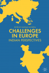 Challenges in Europe: Indian Perspectives